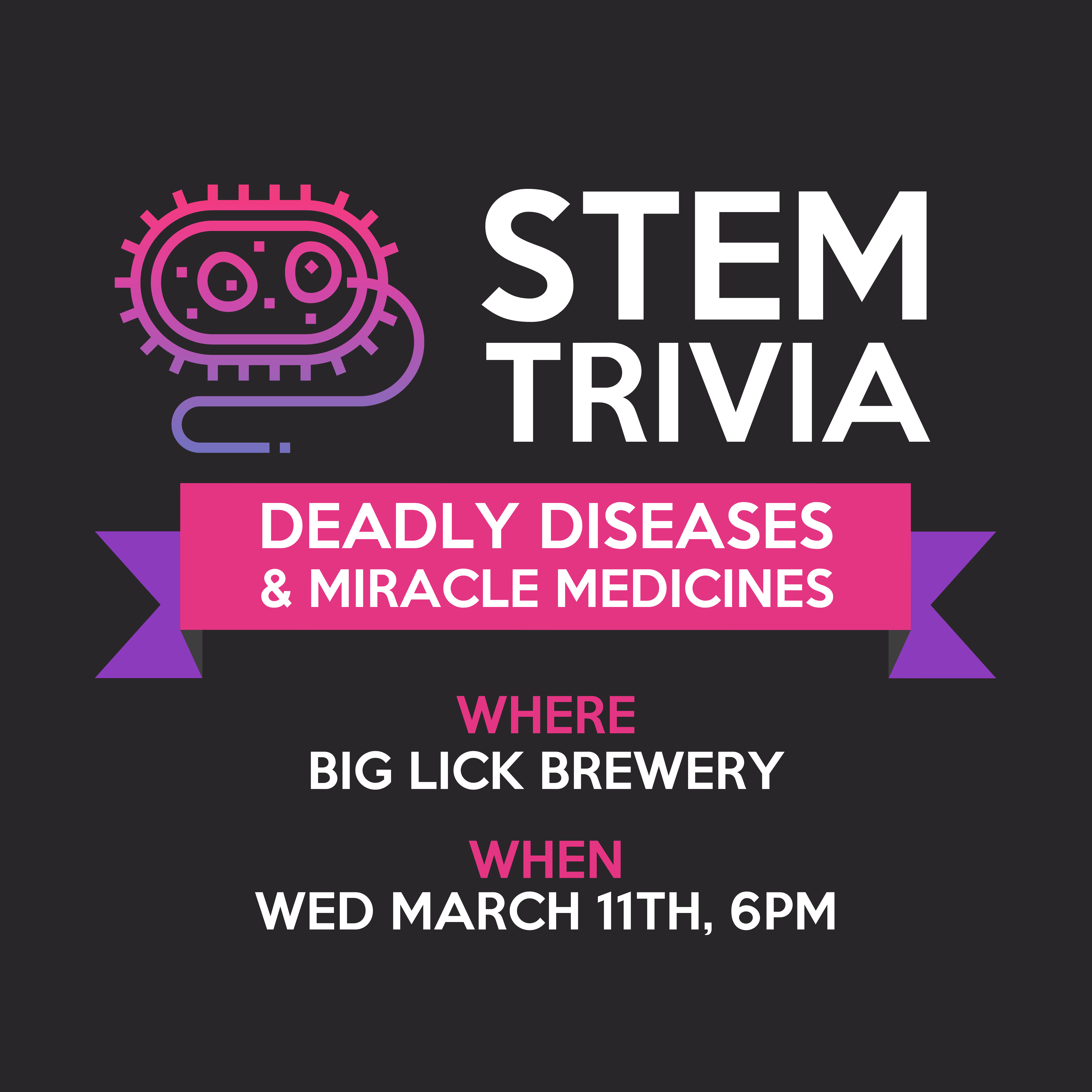 STEM Trivia Deadly Diseases flyer